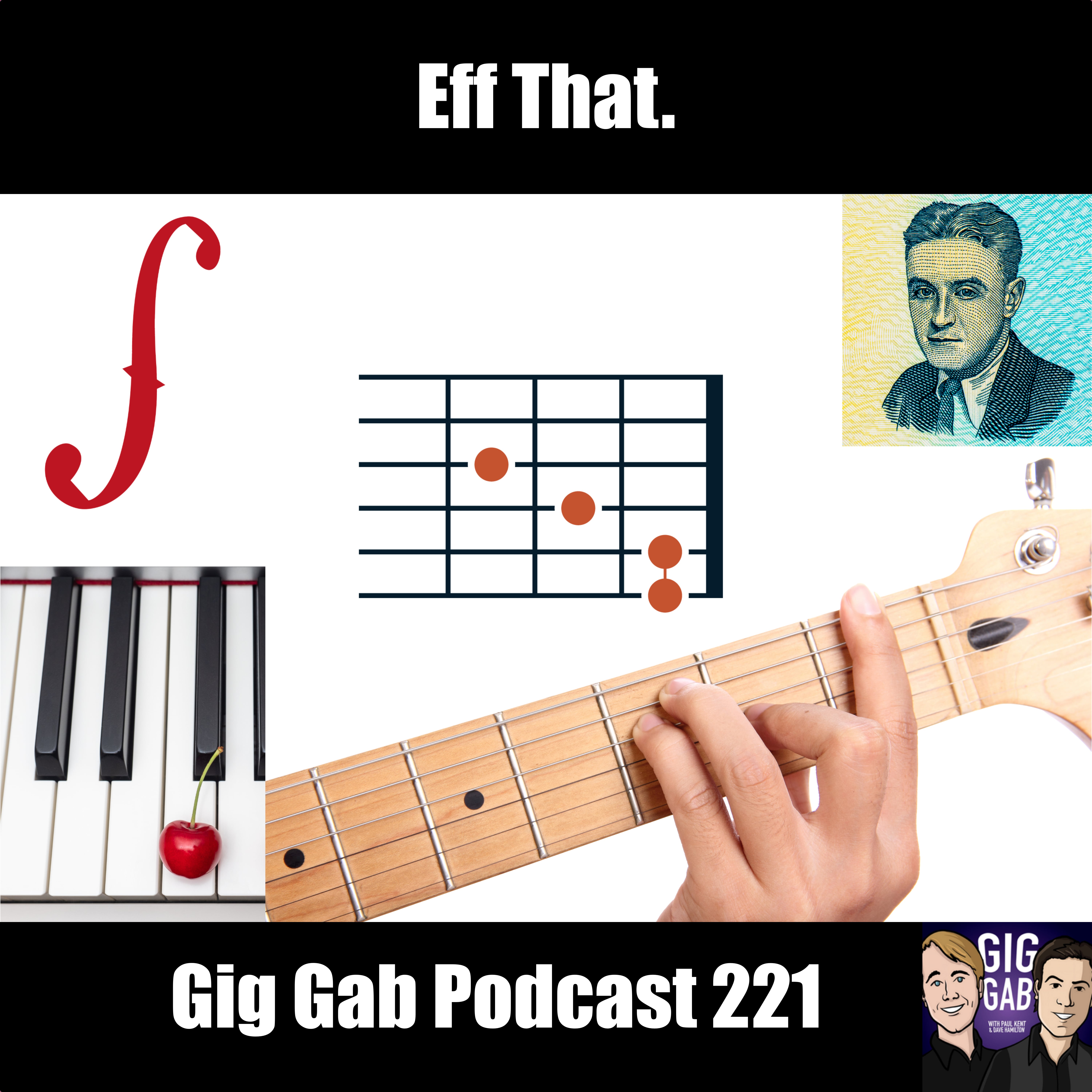 Eff That – Gig Gab Podcast 221