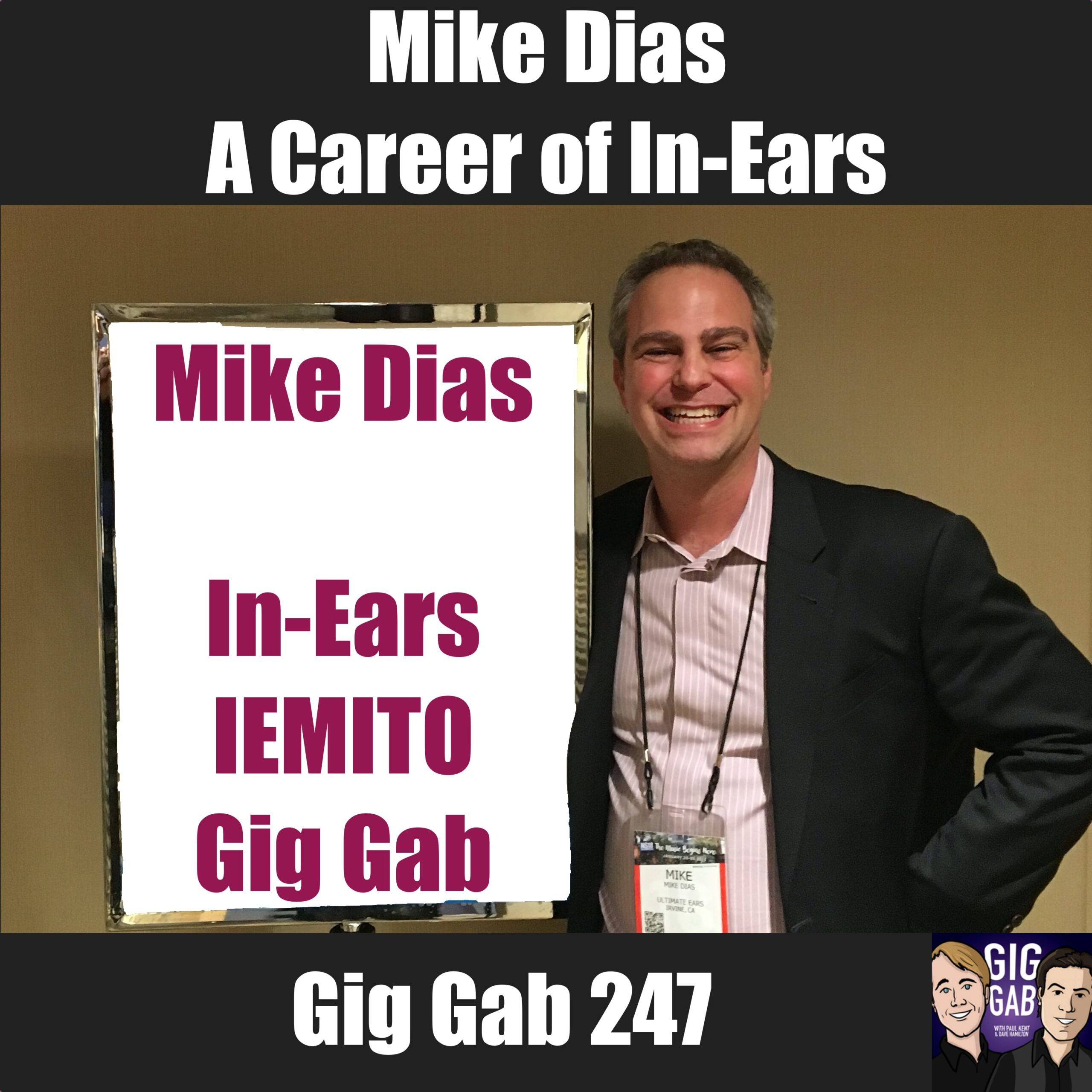 Mike Dias, Executive Director of In-Ear Monitor International Trade Organization on Gig Gab 247